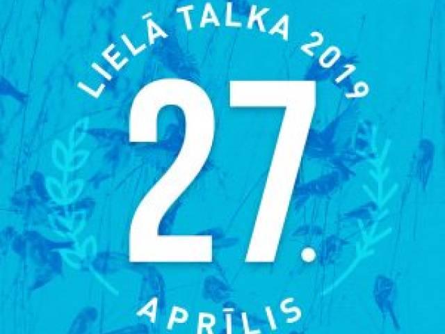 Šī gada Lielā Talka notiks 27. aprīlī